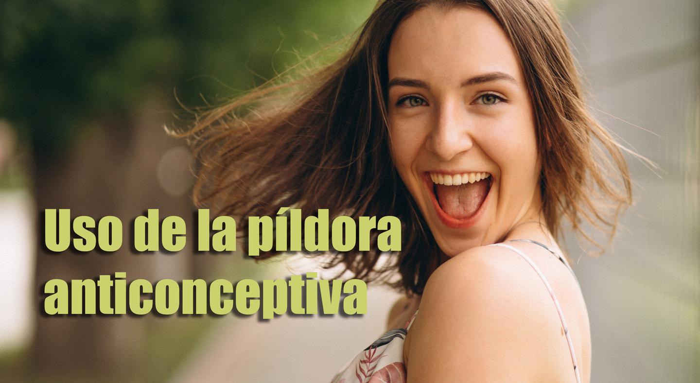 ¿Como se usa la Píldora Anticonceptiva?