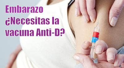 Embarazo: ¿Necesitas la vacuna Anti D?