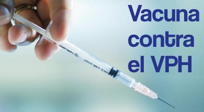 Vacuna del VPH, protégete de esta infección