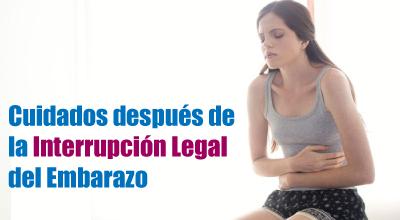 Cuidados después de la Interrupción Legal del Embarazo (ILE)