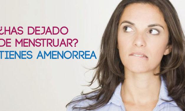 ¿Has dejado de menstruar? Tienes amenorrea