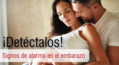 Signos de alarma en el embarazo ¡Detéctalos!