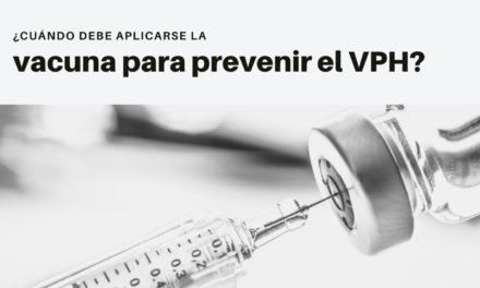 ¿Cuándo debe aplicarse la vacuna para prevenir el VPH?
