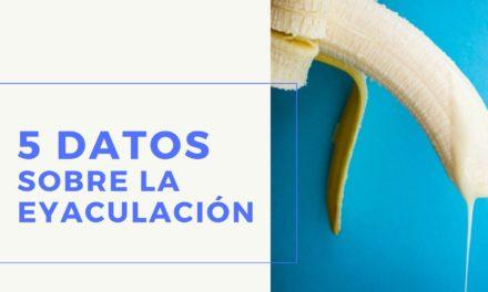 5 datos sobre la eyaculación masculina