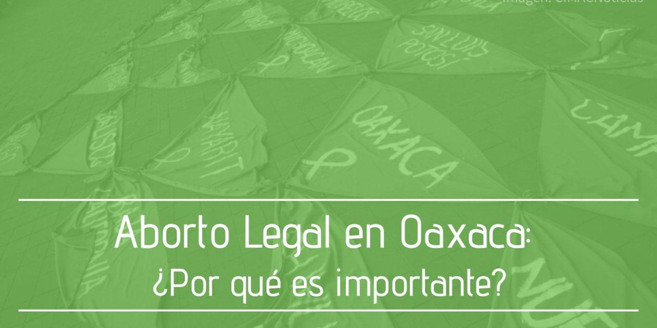 Aborto Legal en Oaxaca: ¿Por qué es importante?