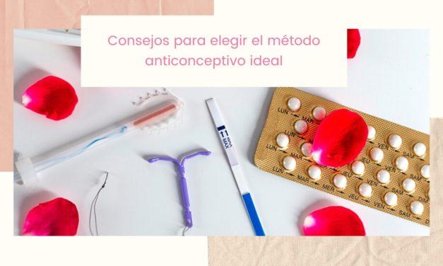 Consejos para elegir el método anticonceptivo ideal