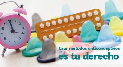 Métodos anticonceptivos: Usarlos es tu derecho