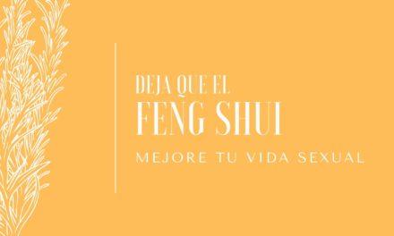 Aplica estos consejos y deja que el Feng Shui mejore tu vida sexual