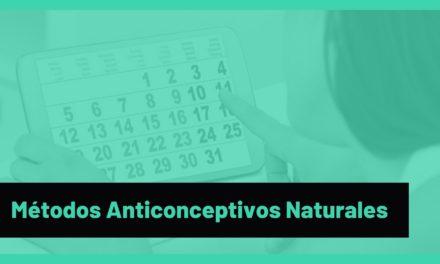 ¿Cuáles son los Métodos Anticonceptivos Naturales?