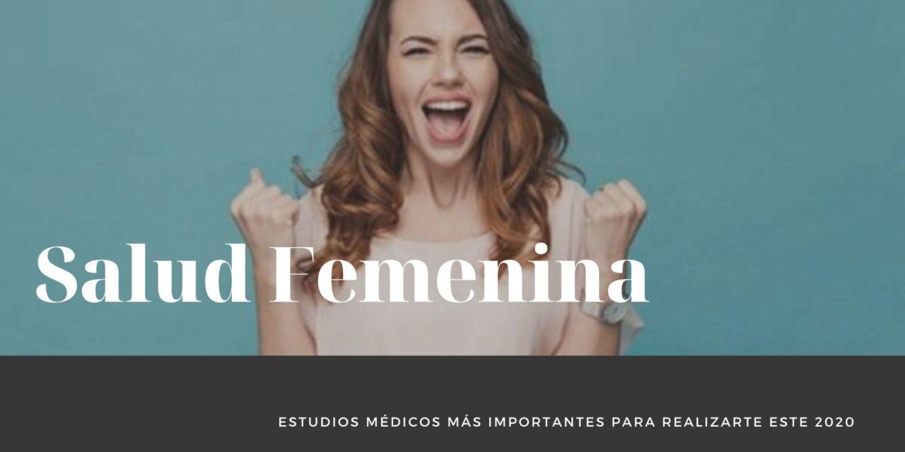 Los estudios médicos para mujeres más importantes para realizarte este 2020 en México si quieres estar saludable