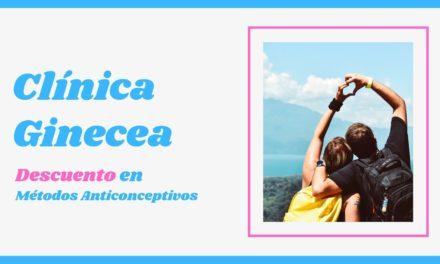 Clínica Ginecea: 20% de descuento en Métodos Anticonceptivos