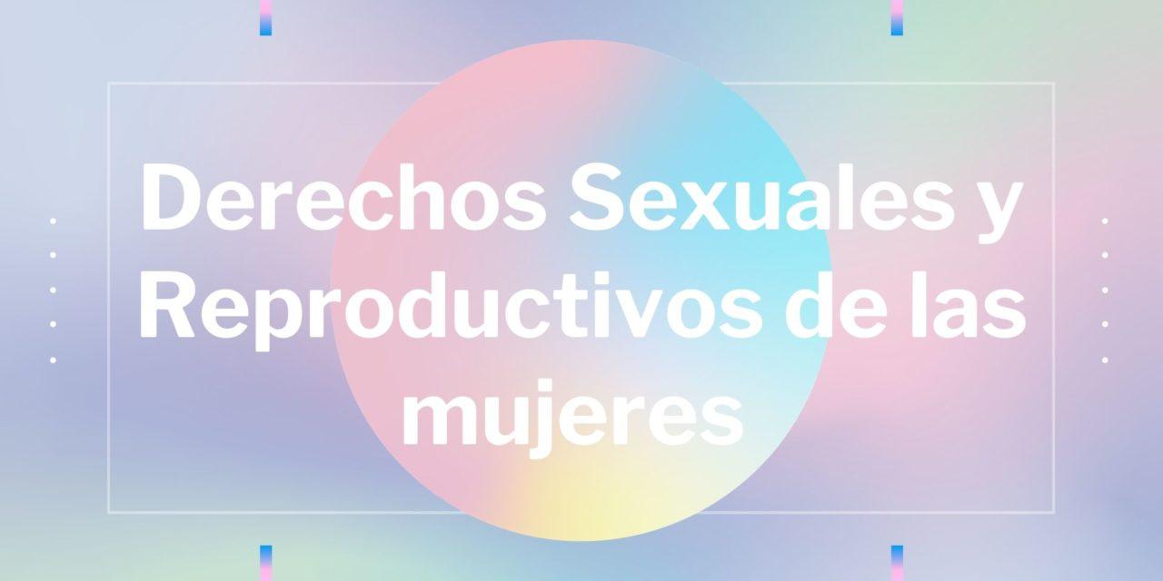 Derechos Sexuales y Reproductivos de las mujeres en México 2020