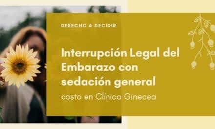 COSTO: INTERRUPCIÓN LEGAL DEL EMBARAZO CON SEDACIÓN GENERAL (AMEU)