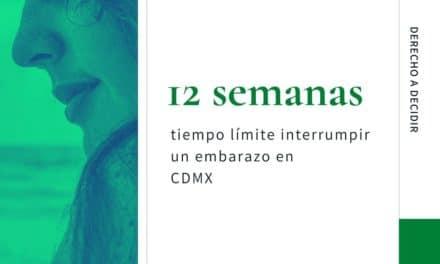 12 semanas, tiempo límite para realizar un aborto legal en CDMX