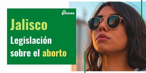 Legislación del aborto en Jalisco en 2020