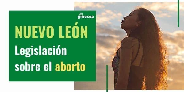 Legislación del aborto en Nuevo León en 2020