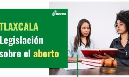 Legislación del aborto en Tlaxcala en 2020