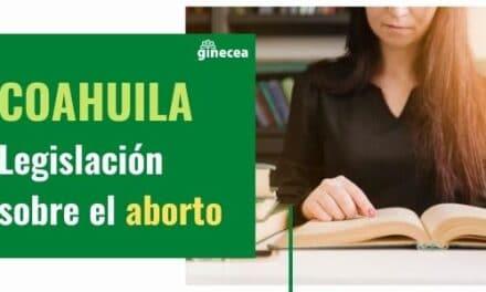 Legislación del aborto en Coahuila en 2020