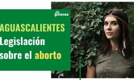 Legislación del aborto en Aguascalientes en 2020