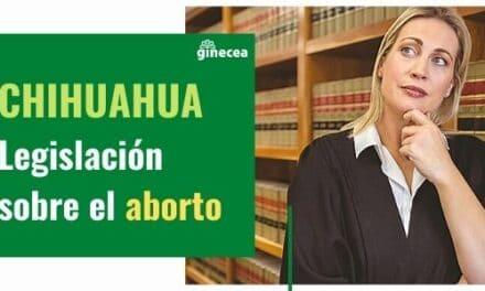 Legislación del aborto en Chihuahua en 2020
