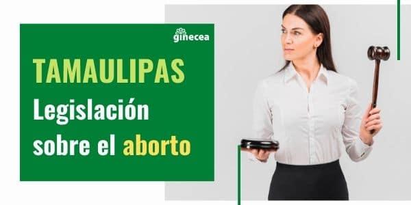 aborto tamaulipas
