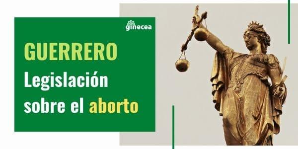 aborto guerrero legislación