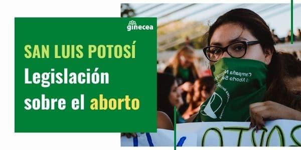 aborto en san luis potosí