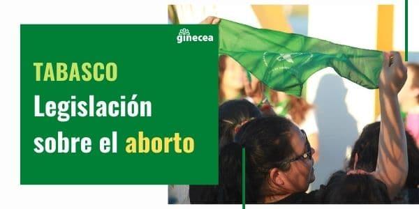 aborto en tabasco legislación