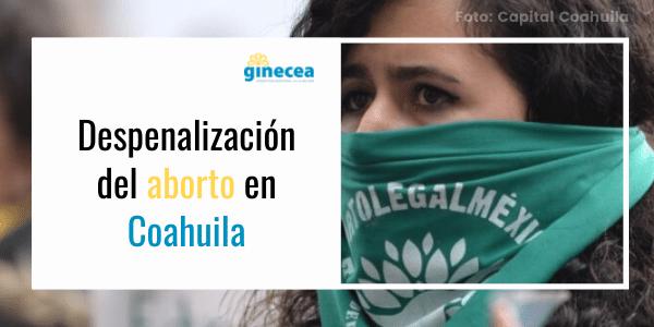 aborto en coahuila - Coahuila